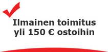 Ilmainen toimitus yli 150 € ostoihin